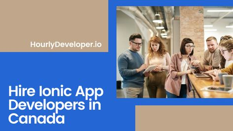 Hire Ionic App Developers in Canada