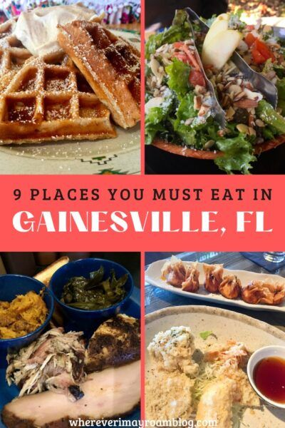 9 Places You Must Eat In Gainesville Florida Wherever I May Roam Travel Blog In 2020 Gainesville Food Florida Food Florida Restaurants