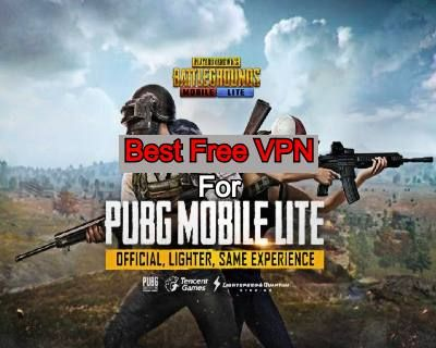 7 Best Free Vpn For Pubg Mobile Lite 100 Secure Best Vpn Lite Best