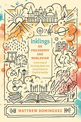 Epub Free Inkling On Philosophy And Worldview Inspired By C Lewi Gk Chesterton Jrr Tolkien Engaged In 2020 Way Of Learning School Curriculum Christian Fiction Essay Pdf