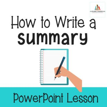 How To Write A Summary PowerPoint Lesson Organize Your