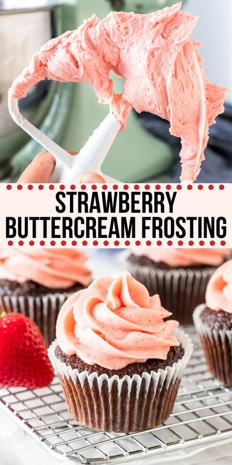 Learn how to make strawberry buttercream frosting from real strawberries. It's thick, creamy, bursting with fresh strawberry flavor, and tastes delicious on vanilla, chocolate or strawberry cake. Strawberry Frosting Recipes, Strawberry Buttercream Frosting, Frosting Recipe For Cake, Chocolate Strawberry Cupcakes, Frosting For Chocolate Cupcakes, Chocolate Buttercream Recipe, Chocolate Buttercream Frosting, Köstliche Desserts, Delicious Desserts