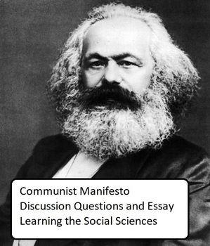 Communist Manifesto Essay And Discussion Question Karl Marx Famou Photo Essays Alienation Pdf Topic