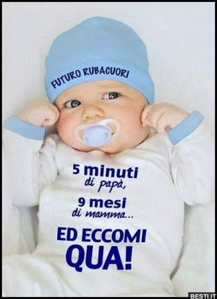 5 Minuti Di Papa 9 Mesi Di Mamma Maternita Divertente Immagini Di Neonati Immagini Divertenti Bambino