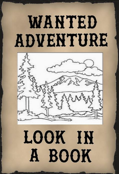 Wanted Adventure Look In A Book Reading Slogans Promote Reading Books Slogan Books To Read