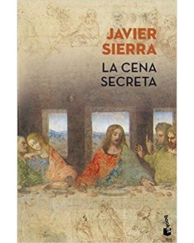 La Cena Secreta Javier Sierra Libros De Viajes El Secreto Libros