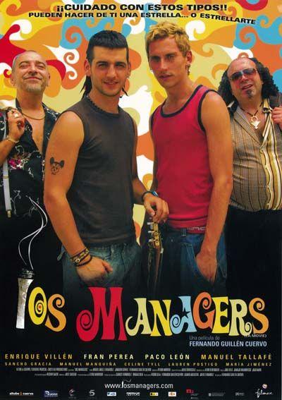 Los Managers 2006 De Fernando Guillen Cuervo Tt0468045 Carteleras De Cine Concurso De Television Carteles De Peliculas