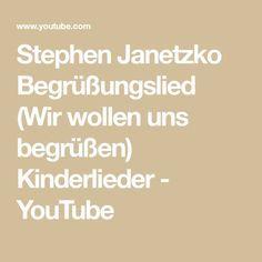 Stephen Janetzko Begrüßungslied Wir Wollen Uns Begrüßen