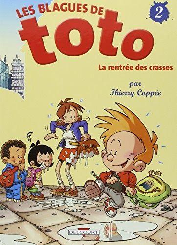 Telecharger Les Blagues De Toto Tome 2 La Rentree Des Crasses Livre Ebook France In 2020 Jacquet