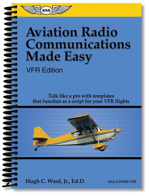 Aviation Radio Communications Made Easy Vfr Voyage