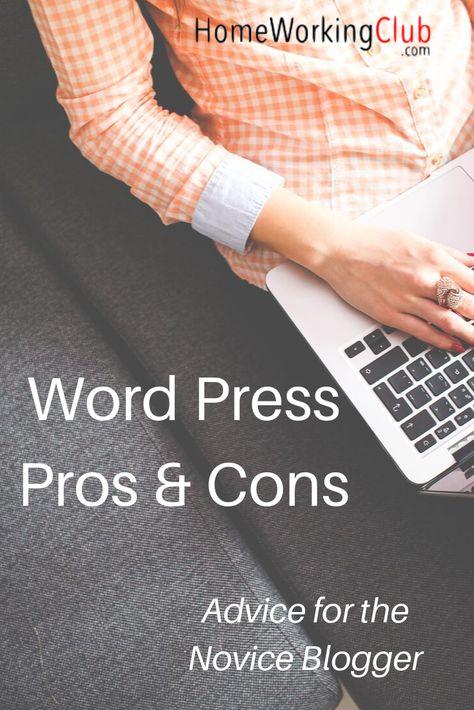 WordPress Pros and Cons: Blogging for Novices - HomeWorkingClub.com