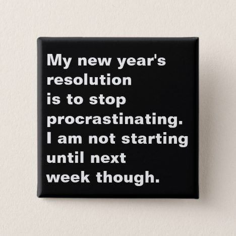 My New Year S Resolution New Year Resolution Quotes Quotes About New Year New Year Quotes Funny Hilarious