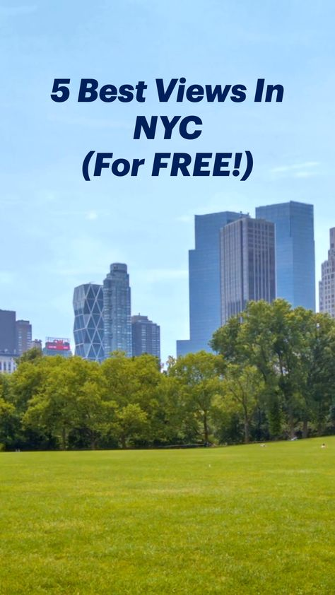 5 Best Views In NYC (For FREE!)