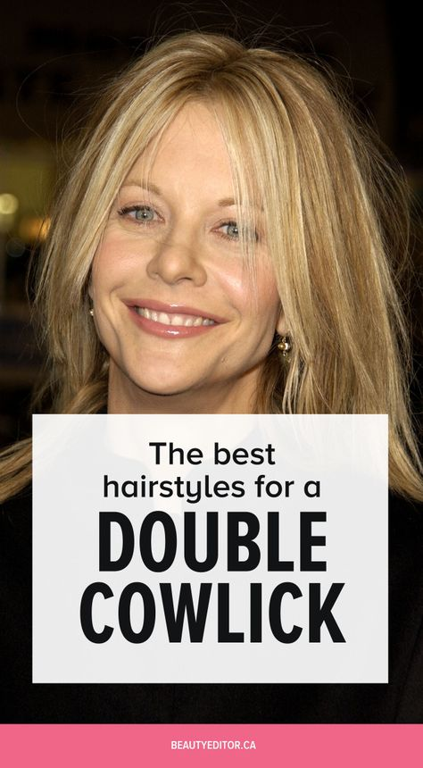 Ask A Hairstylist The Best Haircuts If You Have Cowlicks In The Front Of Your Hair Cowlick Cowlick Hairstyles Short Hair Long Bangs