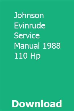 Johnson Evinrude Service Manual 1988 110 Hp Agriculture Tractor Manual Hydraulic Excavator