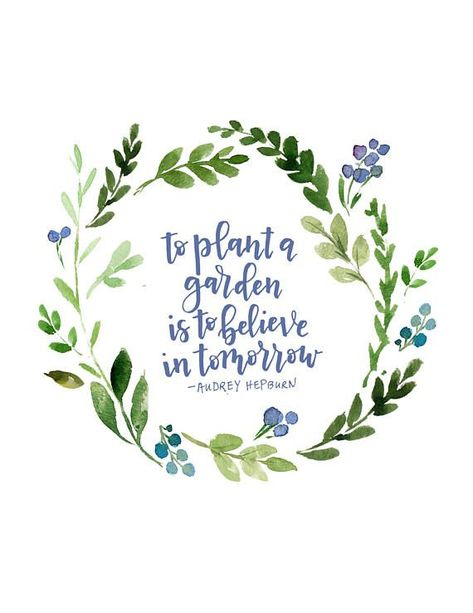 To plant a garden is to believe in tomorrow instant digital etsy best garden quotes 60 quotes Believe Quotes, Life Quotes Love, Quotes To Live By, Believe In You, Garden Care, Sign Quotes, Me Quotes, Sport Quotes, Plants Quotes