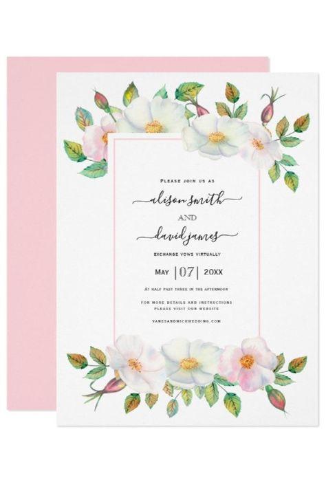 White, pink wild dog rose floral virtual wedding invitation. #invitation #wedding #virtual #virtualwedding #roses #floral #wildroses #dogroses #blush