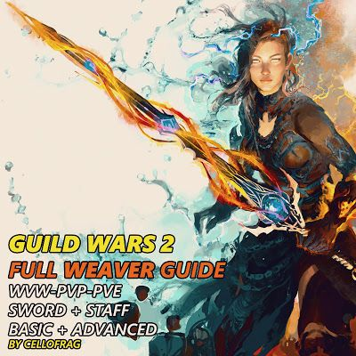 Gw2 Full Weaver Guide Wvw Pvp Pve Sword St Cooking Movies Cooking Torch Cooking Lobster Tails