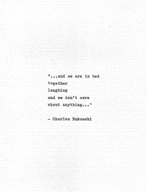"Charles Bukowski Schreibmaschine Zitat im Bett von Quotype The post Charles Bukowski Typewritten Quote ""in bed together laughing"" Romantic Gift Vintage Typewriter Love Print Hand Typed Poetry Love Poem appeared first on Woman Casual - Life Quotes Poetry Quotes, Words Quotes, Sayings, The Words, Charles Bukowski Citations, Quotes Bukowski, Charles Bukowski Quotes Love, Pretty Words, Beautiful Words"
