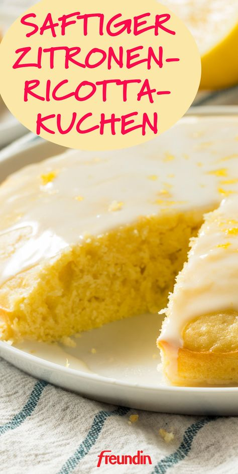 Saftig, zitronig, frisch: Dieser Zitronenkuchen mit Ricotta schmeckt unwiderstehlich lecker und versüßt uns den Sommer