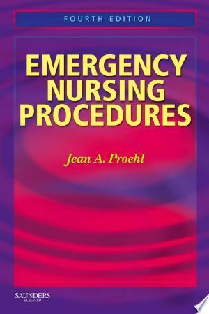 Download Emergency Nursing Procedures E Book Free Emergency Nursing Nursing Procedures Emergency