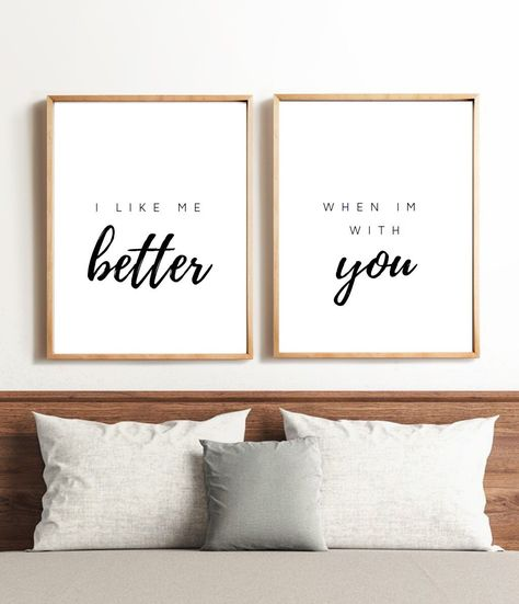 I Like Me Better When I'm With You, Printable Above The Bed Wall Art