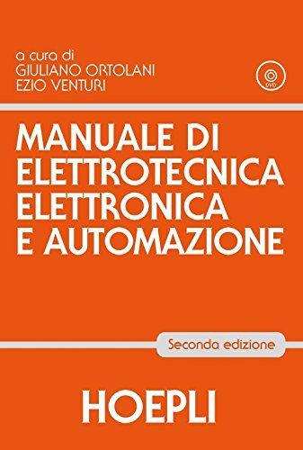 Offerta Di Oggi Manuale Di Elettrotecnica Elettronica E Automazione A Eur 61 11 Invece Di Eur 67 00 Books Arduino Reading