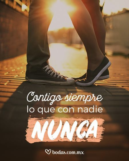 45 frases románticas para tu pareja: ¡selección de Bodas.com.mx! - bodas.com.mx