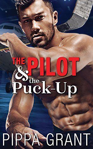 Download Pdf The Pilot And The Puckup Free Epub Mobi Ebooks Romance Novels Steamy Best Romance Novels Romance Authors