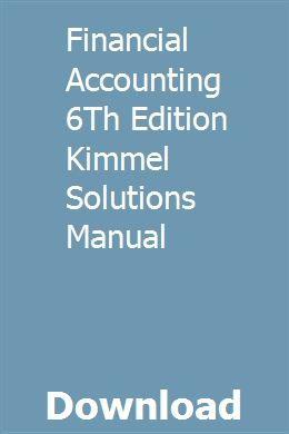 Financial Accounting 6th Edition Kimmel Solutions Manual Engineering Mechanics Statics Economic Analysis Numerical Methods
