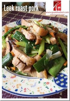 Leek Stir Fried With Roast Pork (大蒜烧肉) | pork | Meat