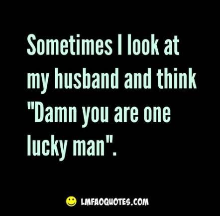 Funny Quotes About Marriage My Husband Best Friends 35 Ideas For 2019 Marriage Quotes Funny Husband Quotes Funny Husband Humor