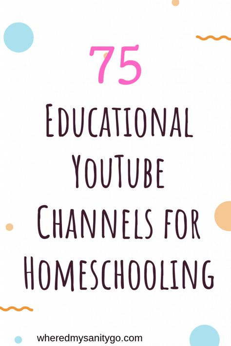 100+ Educational YouTube Channels for Homeschooling •