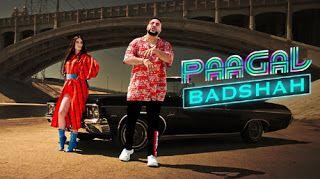 Badshah Paagal Lyrics Latest Hit Songs News Songs Youtube Videos Music
