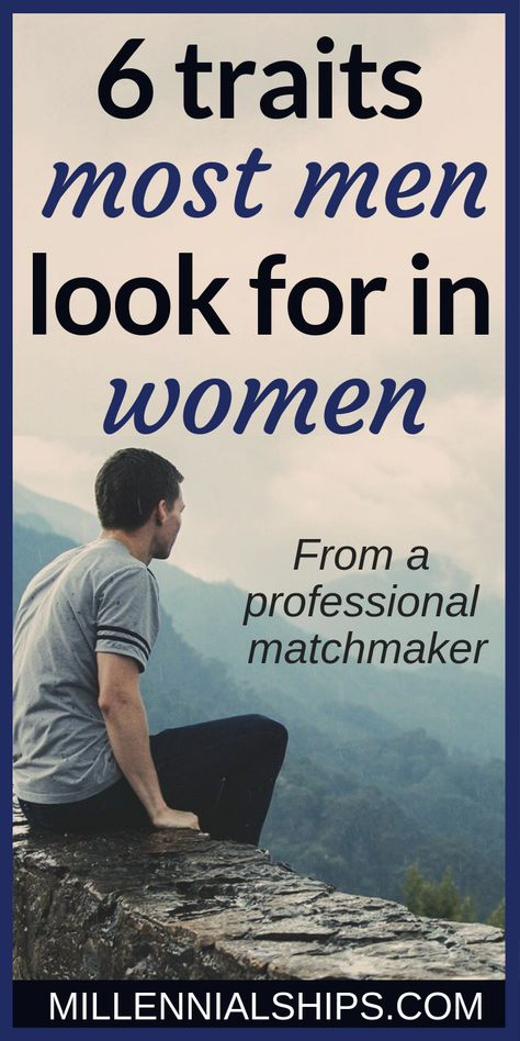 What Men Look For In Women: From A Professional Matchmaker -