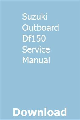 Suzuki Outboard Dt140 Service Repair Manual By 16314582 Issuu