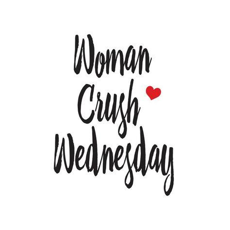 Inspirational Print, Woman Crush Wednesday, Trending Quote Art, Motivational Print, Printable Art, I