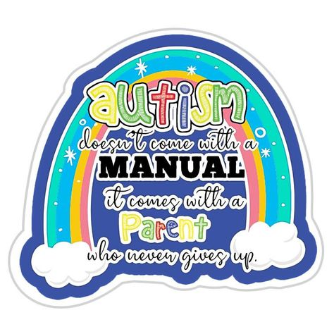 Autism Doesn't Come With A Manual Parent Support Sticker - Small (2.25\ W x 2\ H)