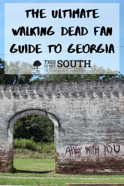 The Ultimate Walking Dead Fan Guide To Georgia This Is My South In 2020 The Walking Dead Walking Dead Fan Filming Locations