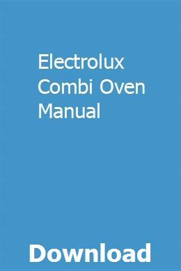 Electrolux Combi Oven Manual Manual Car Owners Manuals Study Guide