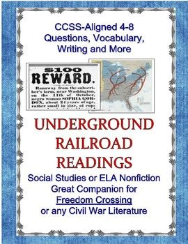 Underground Railroad Readings And Primary Sources Companion For Freedom Crossing Underground Railroad Nonfiction Reading Teaching Informational Text