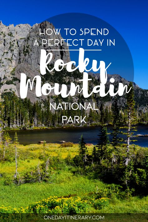 One Day in Rocky Mountain National Park Guide) - How to spend a perfect day in Rocky Mountain National Park - National Park Lodges, Us National Parks, Rocky Mountain National Park, National Forest, North Cascades National Park, Rocky Mountains, Day Trips From Denver, West Coast Trail, Grand Lake