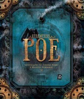 http://www.lerparadivertir.com/2016/05/steampunk-poe-edgar-allan-poe.html