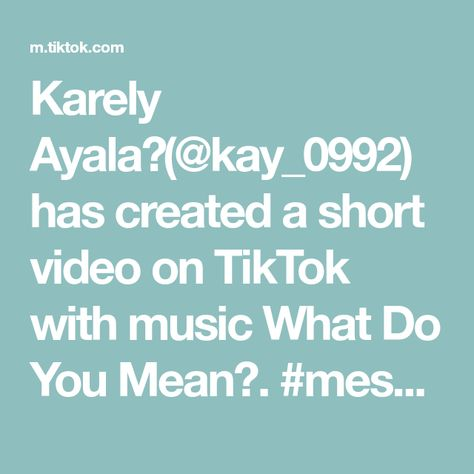 Karely Ayala🌻(@kay_0992) has created a short video on TikTok with music What Do You Mean?. #messybuntutorial #messybun #messybunchallenge #hairtutorial #lovehair #hairstyle #braidstyles #braids #braiding #fyp #ptp #paratupagina #foryoupage