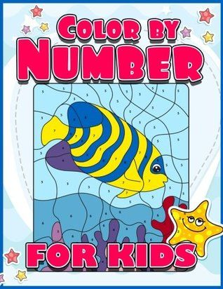 Pdf Download Color By Number For Kids A Super Cute Animals Coloring Book For Kids Jumbo Activity Book For A Dots Game Animal Coloring Books Book Activities
