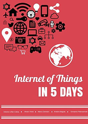 Internet Of Things In 5 Days Internet Science Books Iot