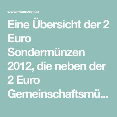 Eine übersicht Der 2 Euro Sondermünzen 2012 Die Neben Der 2 Euro