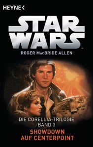 Download Star Wars™: Showdown auf Centerpoint PDF Kostenlos Buch - Roger MacBride Allen