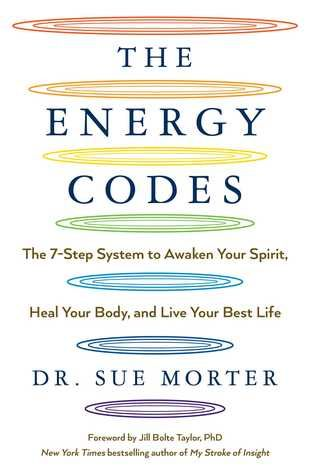 Download Pdf The Energy Codes The 7 Step System To Awaken Your
