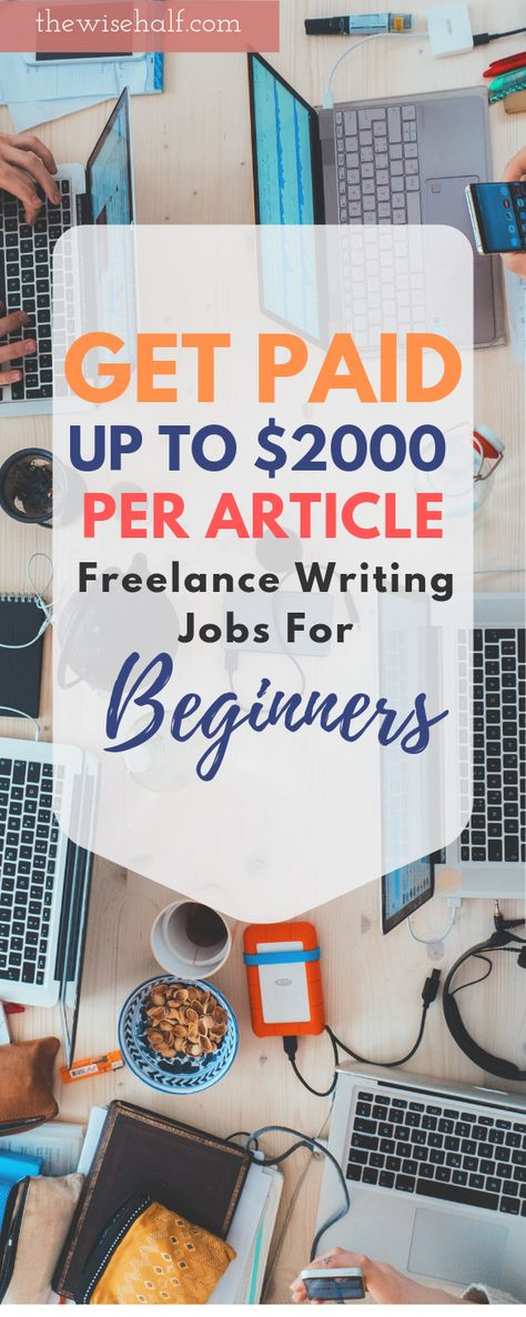 20 Top Sites To Find Freelance Writing Jobs for Beginners. - The wise half